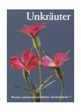 Abbildung von Rauh | Unkräuter | 6. Auflage | 2005 | 7 | beck-shop.de