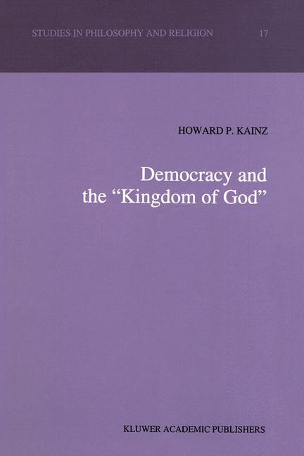 """Democracy and the """"Kingdom of God"""" 