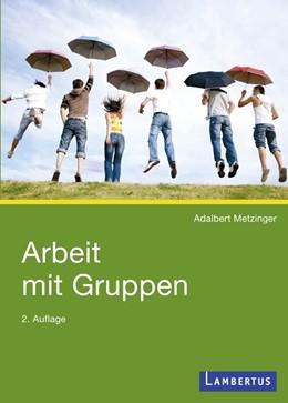 Abbildung von Metzinger | Arbeit mit Gruppen | 2010