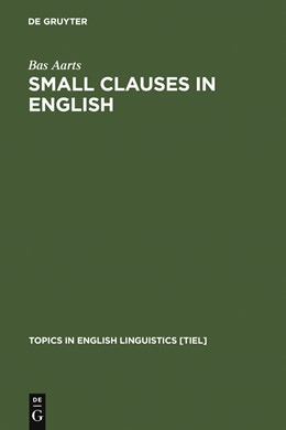 Abbildung von Aarts | Small Clauses in English | Reprint 2012 | 1992 | The Nonverbal Types | 8