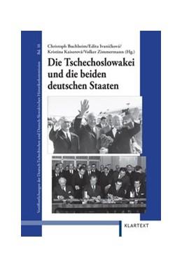 Abbildung von Buchheim / Ivanicková | Die Tschechoslowakei und die beiden deutschen Staaten | 1. Auflage | 2011 | 36 | beck-shop.de