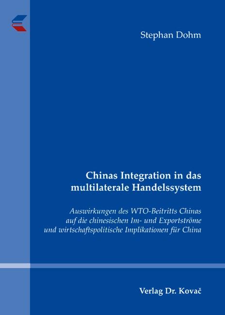 Abbildung von Dohm   Chinas Integration in das multilaterale Handelssystem   2007