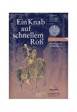 Abbildung von Ein Knab auf schnellem Roß | 2006 | Die Romantik in Heidelberg | 7