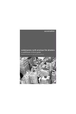 Abbildung von Allon / Cullen / Patterson | Contemporary North American Film Directors | second edition | 2003 | A Wallflower Critical Guide