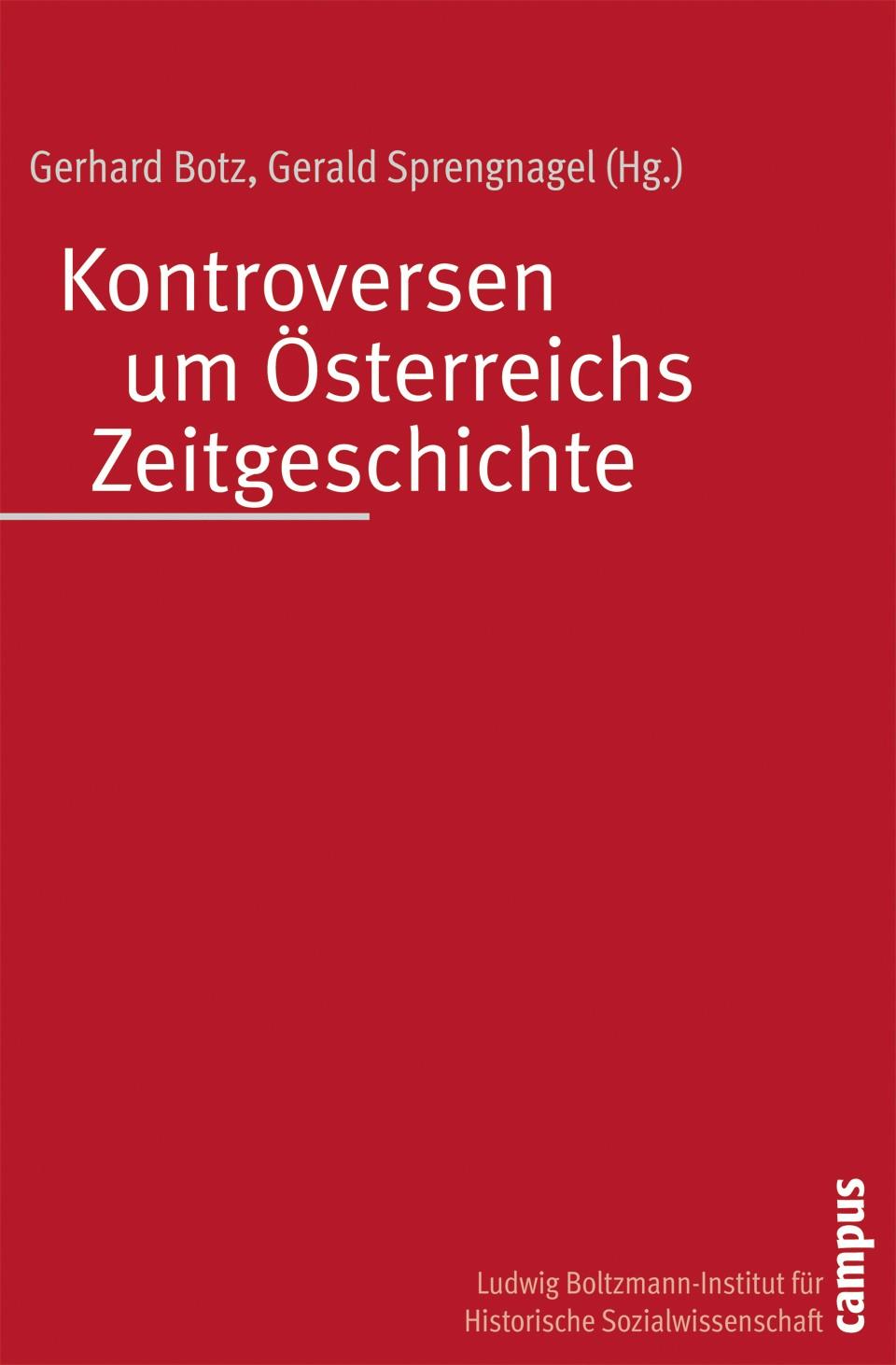 Kontroversen um Österreichs Zeitgeschichte | Botz / Sprengnagel | 2. ergänzte Neuauflage Auflage, 2008 | Buch (Cover)
