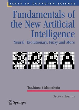 Abbildung von Munakata | Fundamentals of the New Artificial Intelligence | 2nd ed. | 2008 | Neural, Evolutionary, Fuzzy an...