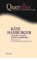Querelles. Jahrbuch für Frauen- und Geschlechterforschung / Käte Hamburger - Zur Aktualität einer Klassikerin | Bossinade / Schaser, 2003 | Buch (Cover)