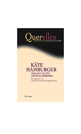 Abbildung von Bossinade / Schaser | Querelles. Jahrbuch für Frauen- und Geschlechterforschung / Käte Hamburger - Zur Aktualität einer Klassikerin | 2003 | Zur Aktualität einer Klassiker...