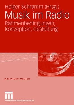Abbildung von Schramm | Musik im Radio | 2008 | Rahmenbedingungen, Konzeption,...