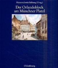 Der Orlandoblock am Münchner Platzl | Oelwein | Reprint 2014, 2000 (Cover)