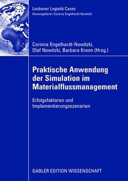 Abbildung von Engelhardt-Nowitzki / Nowitzki / Krenn | Praktische Anwendung der Simulation im Materialflussmanagement | 2008 | Erfolgsfaktoren und Implementi...