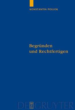 Abbildung von Pollok | Begründen und Rechtfertigen | 2009 | Eine Untersuchung zum Verhältn... | 92