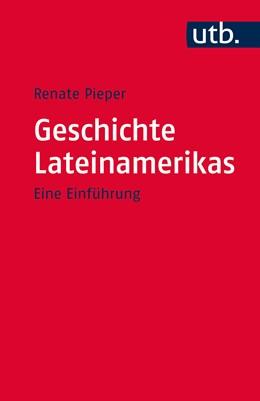 Abbildung von Pieper | Geschichte Lateinamerikas | 2020 | Eine Einführung | 2830