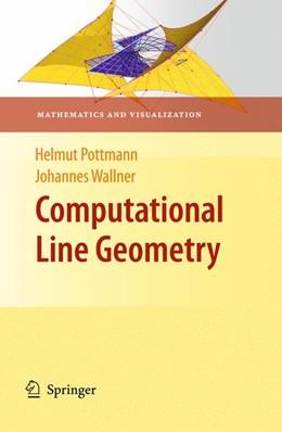 Abbildung von Pottmann / Wallner | Computational Line Geometry | 1st ed. 2001. 2nd printing | 2010