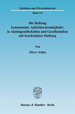 Abbildung von Schön | Die Haftung kommunaler Aufsichtsratsmitglieder in Aktiengesellschaften und Gesellschaften mit beschränkter Haftung | 2004 | Unter besonderer Berücksichtig... | 176