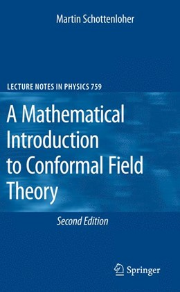 Abbildung von Schottenloher | A Mathematical Introduction to Conformal Field Theory | 2nd ed. | 2008 | 759