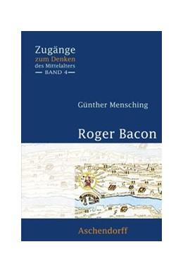 Abbildung von Mensching | Roger Bacon | 2009 | 4
