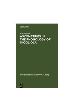 Abbildung von Ghini | Asymmetries in the Phonology of Miogliola | Reprint 2011 | 2001