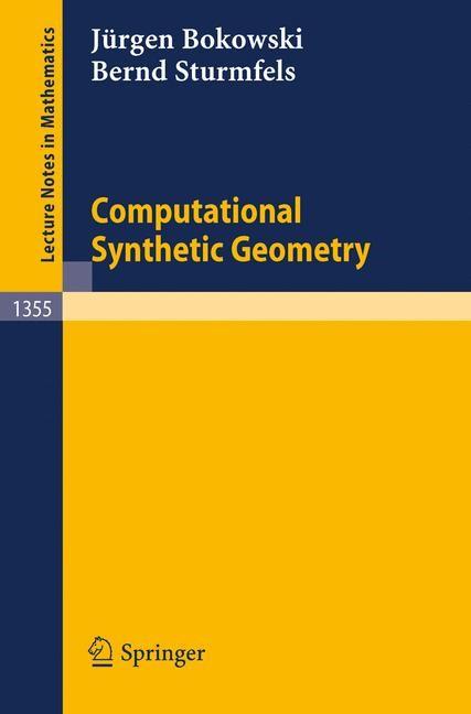 Abbildung von Bokowski / Sturmfels | Computational Synthetic Geometry | 1989