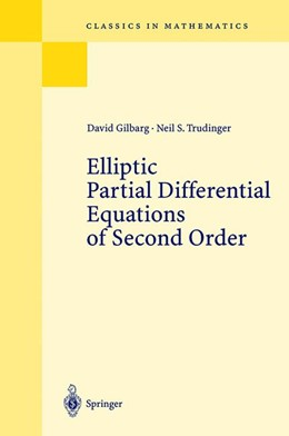 Abbildung von Gilbarg / Trudinger | Elliptic Partial Differential Equations of Second Order | Reprint of the 2nd ed. Berlin Heidelberg New York 1983. Corr. 3rd printing 1998 | 2001