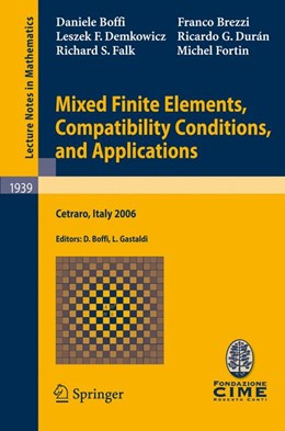 Abbildung von Boffi / Gastaldi | Mixed Finite Elements, Compatibility Conditions, and Applications | 2008 | Lectures given at the C.I.M.E.... | 1939
