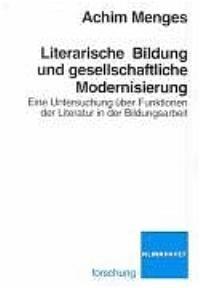 Abbildung von Menges | Literarische Bildung und gesellschaftliche Modernisierung | 2004