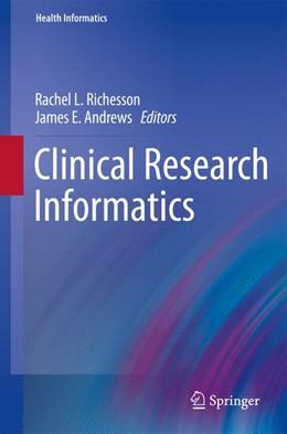 Abbildung von Richesson / Andrews   Clinical Research Informatics   2012