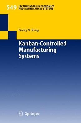 Abbildung von Krieg | Kanban-Controlled Manufacturing Systems | 2005 | 549
