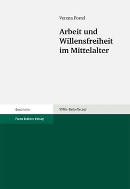 Abbildung von Postel | Arbeit und Willensfreiheit im Mittelalter | 2009