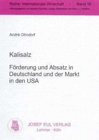 Abbildung von Ohndorf | Kalisalz - Förderung und Absatz in Deutschland und der Markt in den USA | 2000