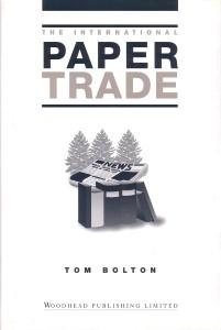 Abbildung von Bolton | The International Paper Trade | 1998