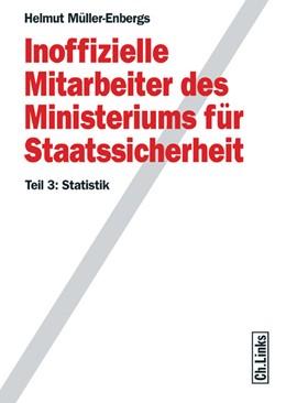 Abbildung von Müller-Enbergs   Inoffizielle Mitarbeiter des Ministeriums für Staatssicherheit   2008   Teil 3: Statistik (mit CD)