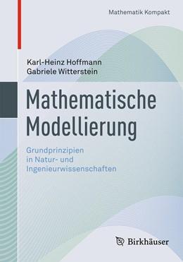 Abbildung von Hoffmann / Witterstein | Mathematische Modellierung | 2014 | Grundprinzipien in Natur- und ...