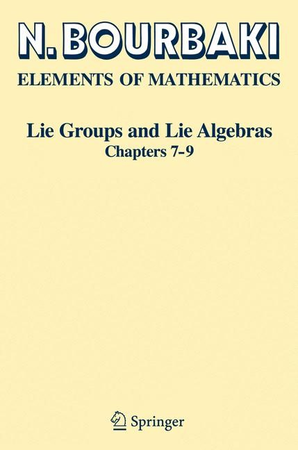 Lie Groups and Lie Algebras | Bourbaki | 1st ed. 2005. 2nd printing, 2008 | Buch (Cover)