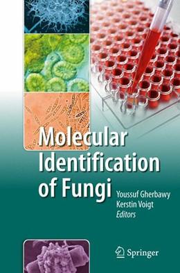 Abbildung von Gherbawy / Voigt | Molecular Identification of Fungi | 1st Edition. | 2010