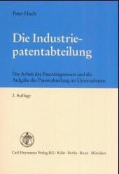 Die Industriepatentabteilung | Huch | 2., überarb. Aufl., 2001 (Cover)