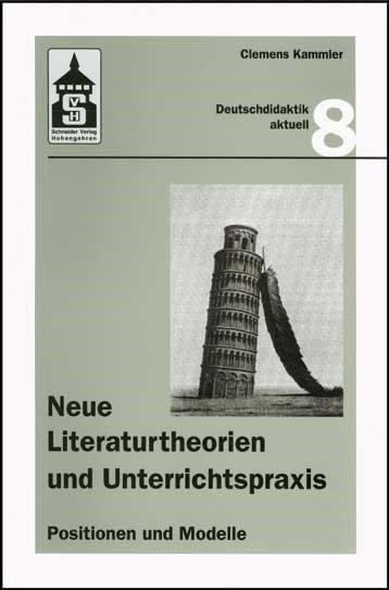 Neue Literaturtheorien und Unterrichtspraxis | Kammler, 2000 | Buch (Cover)