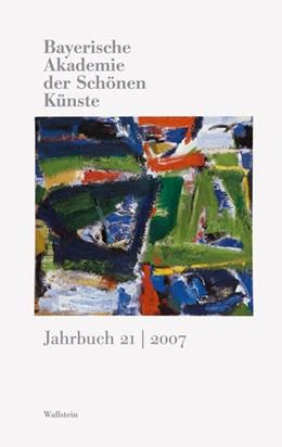 Abbildung von Präsident u. Direktorium d. Bayerischen Akademie d. Schönen Künste in München   Bayerische Akademie der schönen Künste. Jahrbuch   2008   Bd. 21/2007