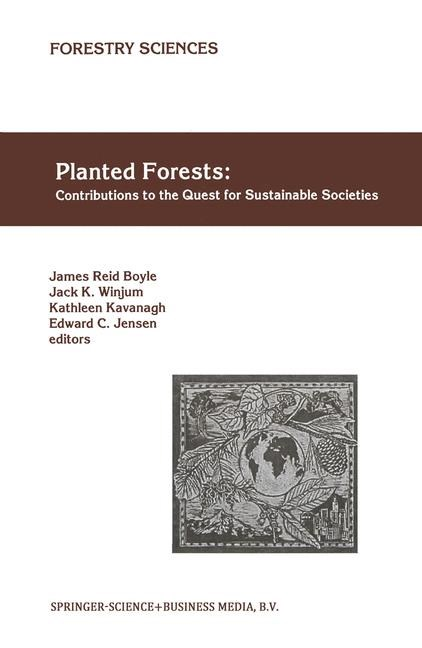 Planted Forests: Contributions to the Quest for Sustainable Societies | Boyle / Winjum / Kavanagh / Jensen, 1999 | Buch (Cover)