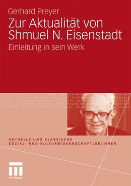 Abbildung von Preyer | Zur Aktualität von Shmuel N. Eisenstadt | 2011 | Einleitung in sein Werk