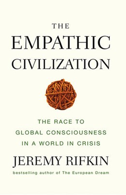 Abbildung von Rifkin | The Empathic Civilization | 1. Auflage | 2010 | The Race to Global Consciousne...