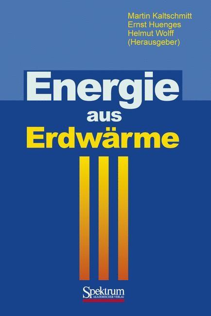 Energie aus Erdwärme | Kaltschmitt / Huenges / Wolff, 2001 | Buch (Cover)
