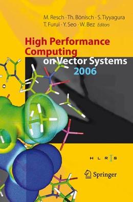 Abbildung von Bönisch / Tiyyagura / Furui / Seo / Bez   High Performance Computing on Vector Systems 2006   2006   Proceedings of the High Perfor...