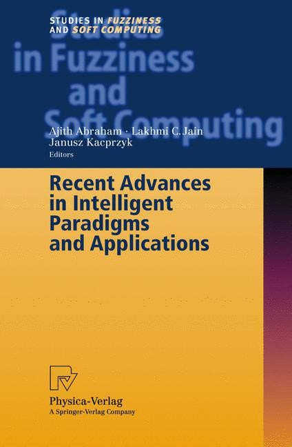 Recent Advances in Intelligent Paradigms and Applications | Abraham, 2002 | Buch (Cover)