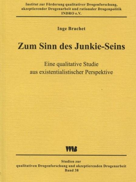 Zum Sinn des Junkie-Seins | Brachet, 2003 | Buch (Cover)
