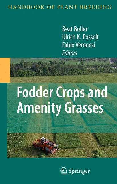 Abbildung von Boller / Posselt / Veronesi | Fodder Crops and Amenity Grasses | 1st Edition. | 2009