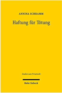 Abbildung von Schramm | Haftung für Tötung | 2010 | Eine vergleichende Untersuchun... | 7