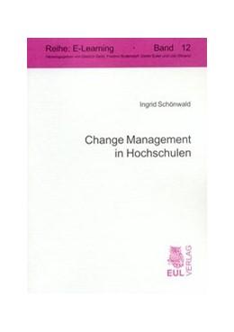 Abbildung von Schönwald | Change Management in Hochschulen | 2007 | Die Gestaltung soziokulturelle... | 12