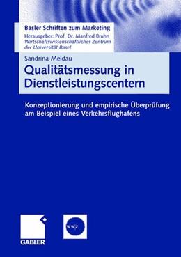 Abbildung von Meldau | Qualitätsmessung in Dienstleistungscentern | 2007 | Konzeptionierung und empirisch... | 20