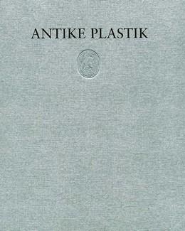 Abbildung von Adolf Heinrich Borbein im Auftrag des Deutschen Archäologischen Instituts   Antike Plastik   2005   Band 29